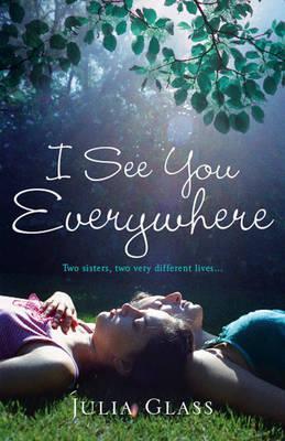 I See You Everywhere - Glass, Julia