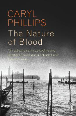 The Nature of Blood - Phillips, Caryl