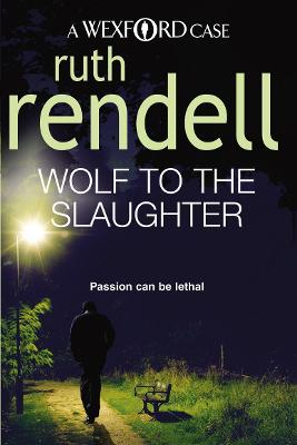 Wolf to the Slaughter - Rendell, Ruth