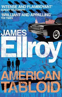 American Tabloid - Ellroy, James