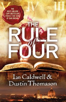 The Rule of Four - Caldwell, Ian, and Thomason, Dustin