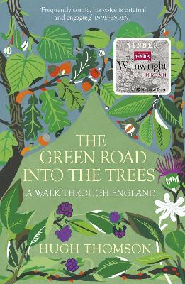 The Green Road into the Trees - Thomson, Hugh