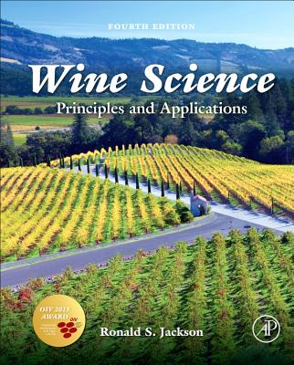 Wine Science: Principles and Applications - Jackson, Ronald S