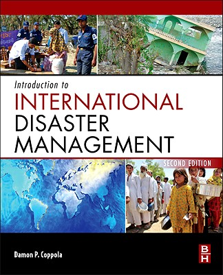 Introduction to International Disaster Management - Coppola, Damon P