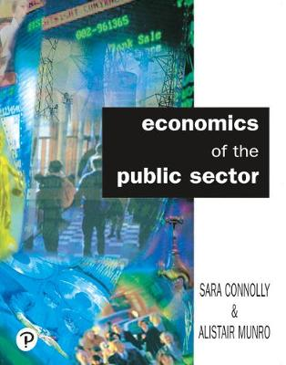 Economics of the Public Sector - Connolly, Sara, and Munro, Alistair
