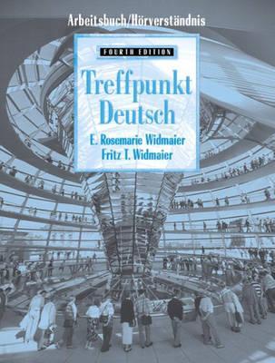 Treffpunkt Deutsch, Grundstufe: Arbeitsbuch (Workbook/Lab Manual) - Widmaier, Rosemarie E., and Widmaier, Fritz T.