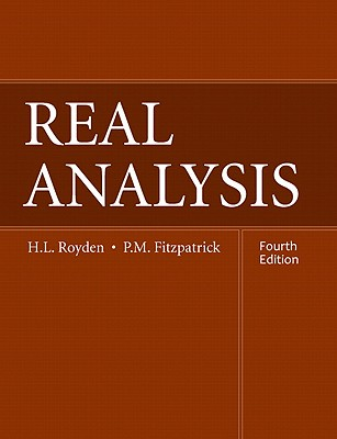 Real Analysis - Royden, H L, and Fitzpatrick, Patrick M