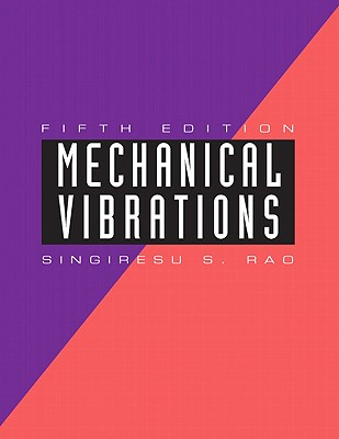 Mechanical Vibrations - Rao, Singiresu S.