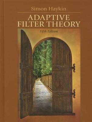 Adaptive Filter Theory - Haykin, Simon S.