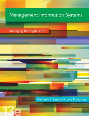 Management Information Systems - Laudon, Kenneth C., and Laudon, Jane P.