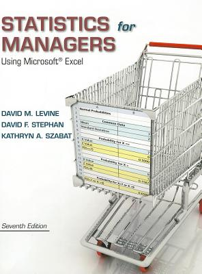 Statistics for Managers Using Microsoft Excel - Levine, David M., and Stephan, David F., and Krehbiel, Timothy C.