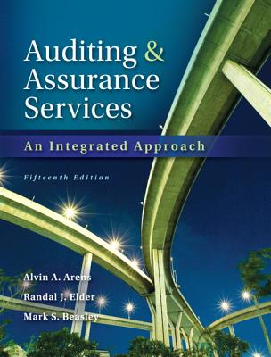 Auditing and Assurance Services - Arens, Alvin A., and Elder, Randal J., and Beasley, Mark S.