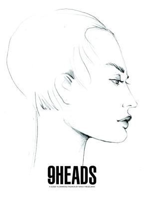 9 Heads: A Guide to Drawing Fashion - Riegelman, Nancy