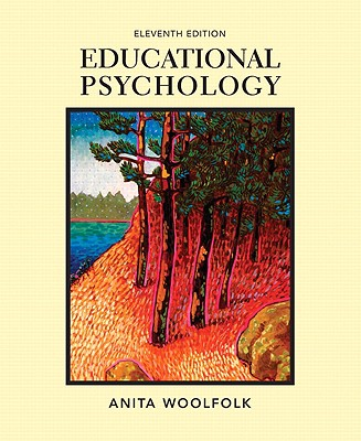 Educational Psychology - Woolfolk, Anita E, and Hoy, Anita Woolfolk
