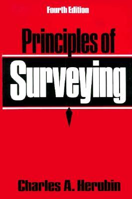 Principles of Surveying - Herubin, Charles