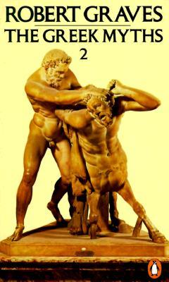 The Greek Myths: Volume 2 - Graves, Robert