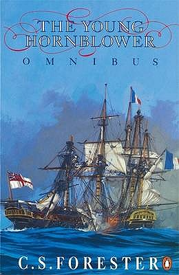The Young Hornblower Omnibus - Forester, C. S.