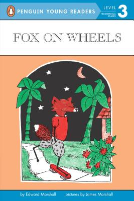 Fox on Wheels: Level 3 - Marshall, Edward, and Marshall, Samantha, and Marshall, James