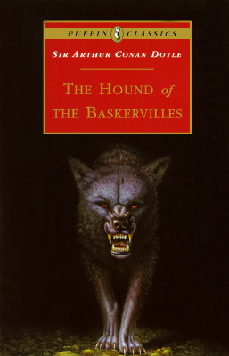 The Hound of the Baskervilles - Doyle, Arthur Conan, Sir