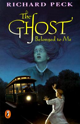 The Ghost Belonged to Me - Peck, Richard