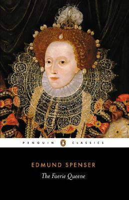 The Faerie Queene - Spenser, Edmund, Professor, and Roche, Thomas P, Jr. (Editor), and O'Connell, C P (Editor)