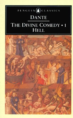 The Divine Comedy: Volume 1: Hell - Alighieri, Dante, and Sayers, Dorothy L (Translated by)
