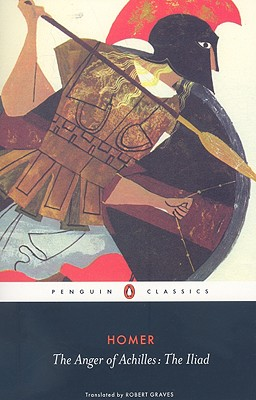 The Anger of Achilles: Homer's Iliad - Homer, and Graves, Robert (Translated by)