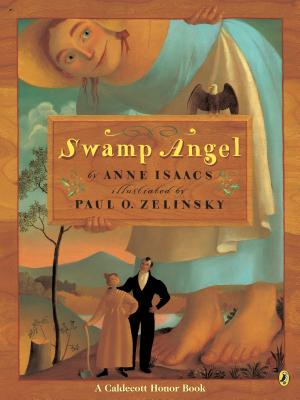 Swamp Angel - Isaacs, Anne