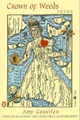 Crown of Weeds: Poems - Gerstler, Amy