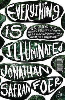 Everything is Illuminated - Foer, Jonathan Safran, and Penguin