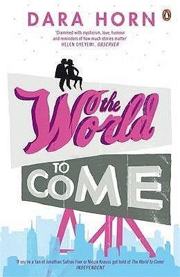 The World to Come - Horn, Dara