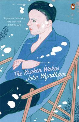 The Kraken Wakes - Wyndham, John