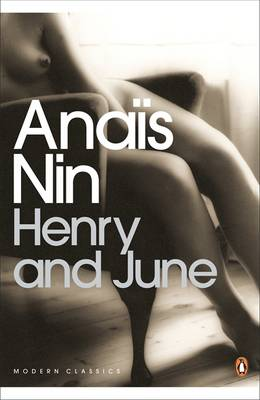 Henry and June: (From the Unexpurgated Diary of Anais Nin) - Nin, Anais