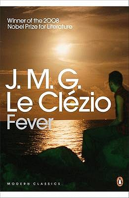 Fever - Le Clezio, J. M. G., and Woodward, Daphne (Translated by)