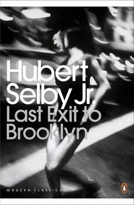Last Exit to Brooklyn - Selby, Hubert, and Welsh, Irvine (Introduction by)