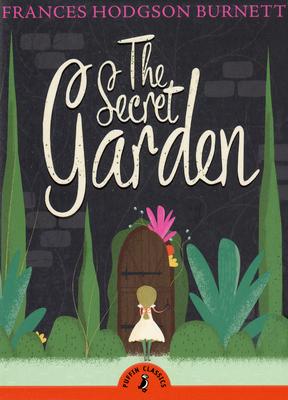 The Secret Garden - Burnett, Frances Hodgson, and Dahl, Sophie (Introduction by)