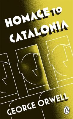 Homage to Catalonia - Orwell, George, and Symon, Julian (Introduction by)