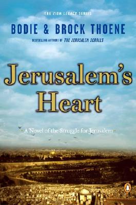 Jerusalem's Heart - Thoene, Bodie, Ph.D., and Thoene, Brock, Ph.D.