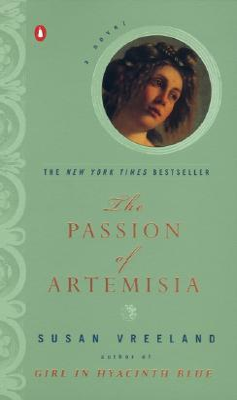 The Passion of Artemisia - Vreeland, Susan