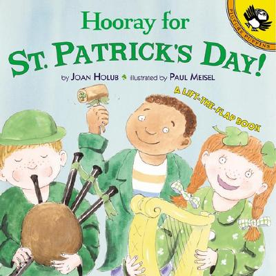 Hooray for St. Patrick's Day!: A Lift-The-Flap Book - Holub, Joan