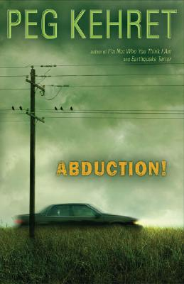 Abduction! - Kehret, Peg