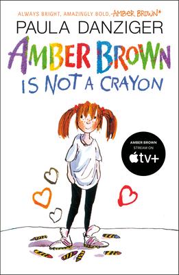Amber Brown Is Not a Crayon - Danziger, Paula