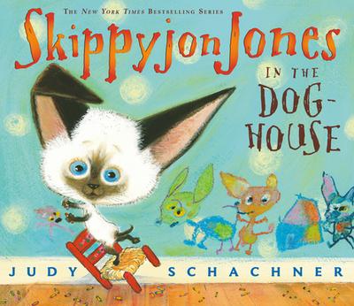 Skippyjon Jones in the Doghouse - Schachner, Judith Byron
