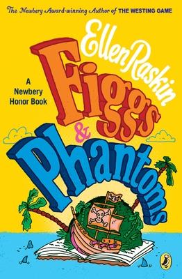 Figgs & Phantoms - Raskin, Ellen