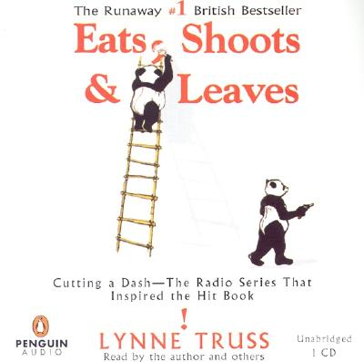 Eats, Shoots & Leaves - Truss, Lynne