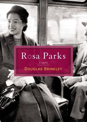 Rosa Parks - Brinkley, Douglas G