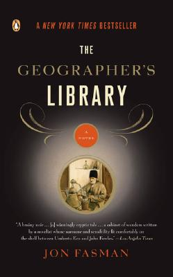 The Geographer's Library - Fasman, Jon