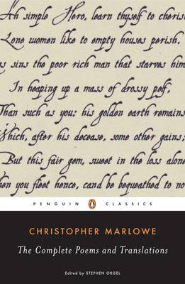 The Complete Poems and Translations - Marlowe, Christopher, and Orgel, Stephen, Professor (Editor)