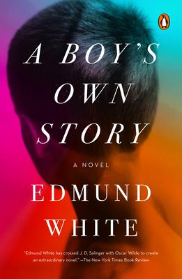A Boy's Own Story - White, Edmund
