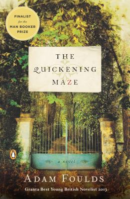 The Quickening Maze - Foulds, Adam